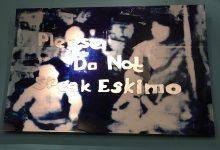Please do not speak Eskimo
