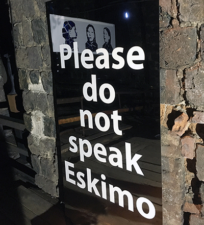 Please do not speak Eskimo